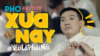 Ông Bà Anh Parody - Phở Valentine  - Yêu Là Phải Nói