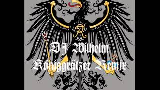 Gambar cover DJ Wilhelm - Königgrätzer Remix