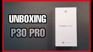 UNBOXING P30 PRO