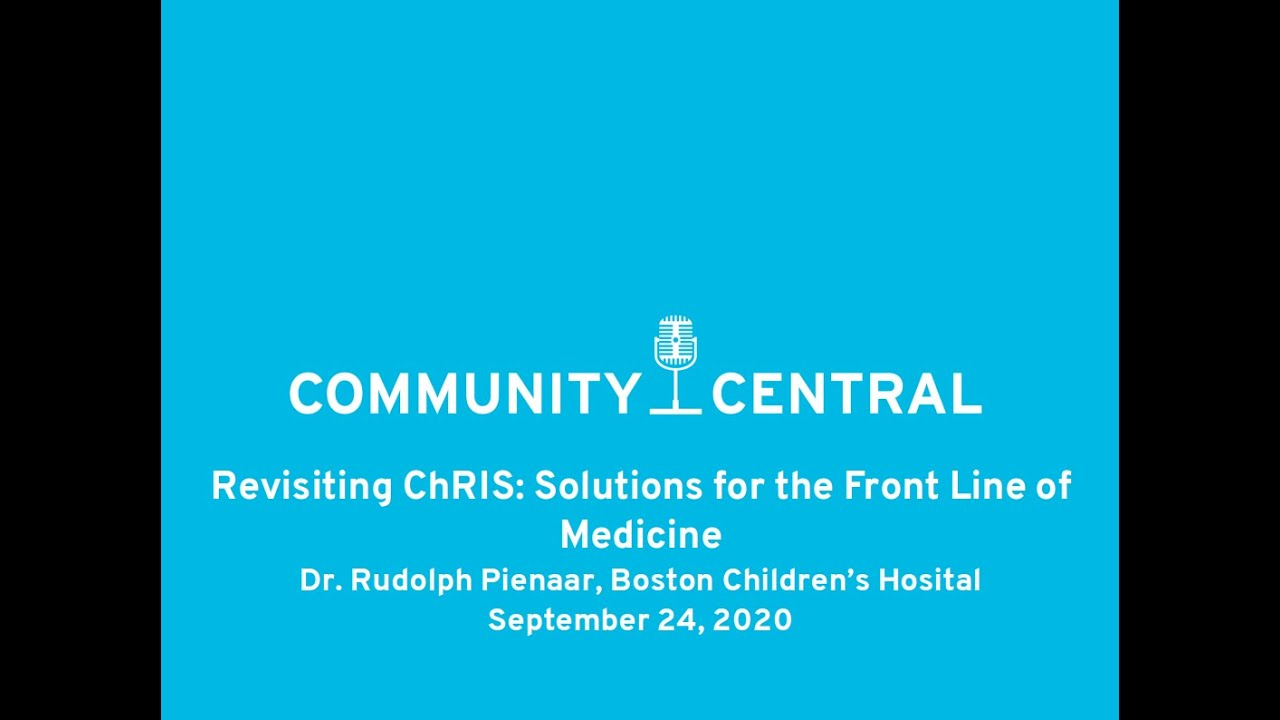 Revisiting ChRIS: Solutions for the Front Line of Medicine