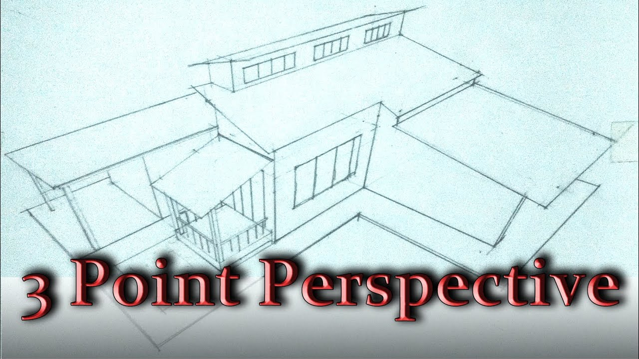 How To Draw A 3 Point Perspective A House Youtube