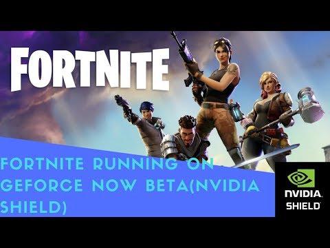 Fortnite Running On Geforce Now Beta(Nvidia Shield)