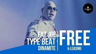 (FREE) Fat Joe type beat / Dinamite