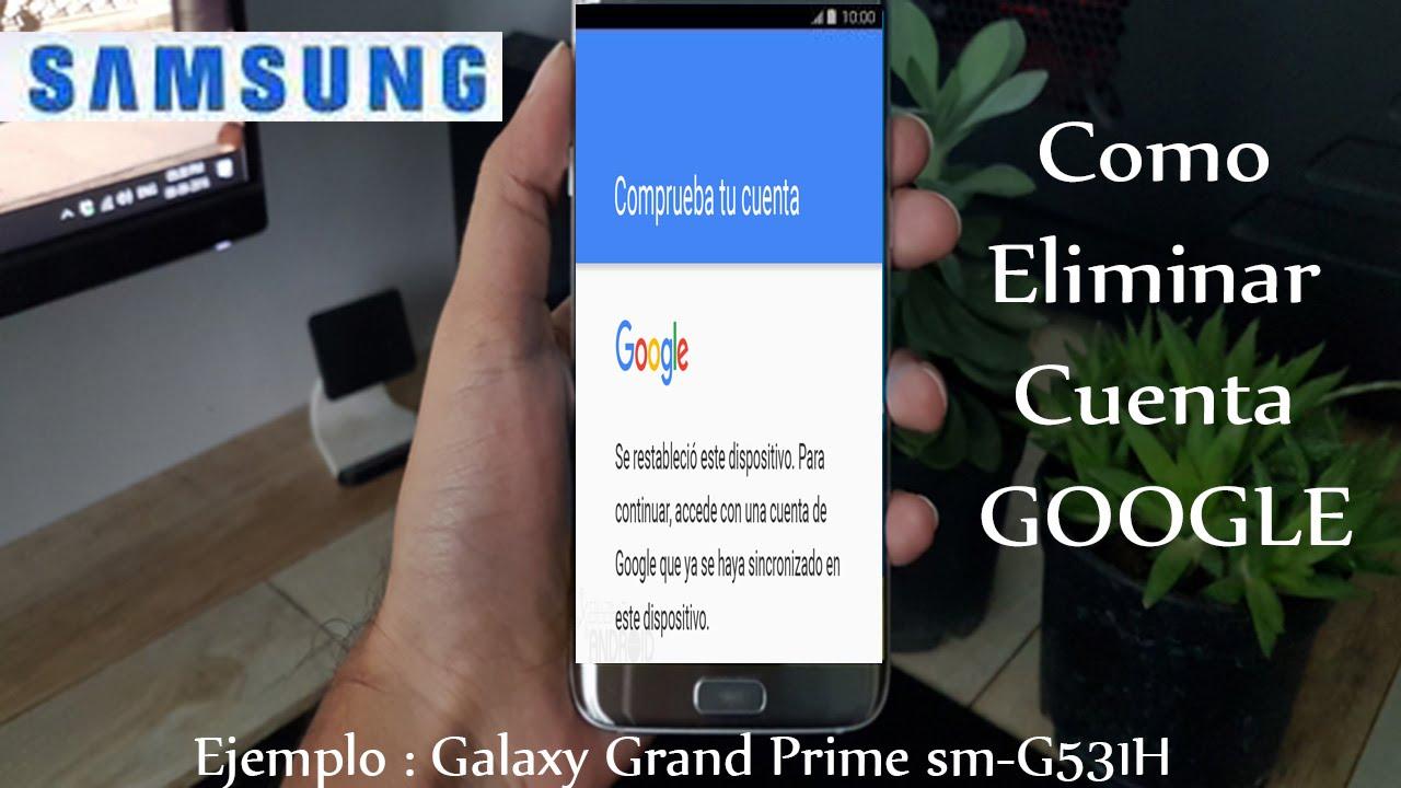 Como Eliminar Cuenta De Google En Cualquier Samsung