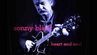 Sonny Black - Heart and Soul - Blues Walkin' By My Side