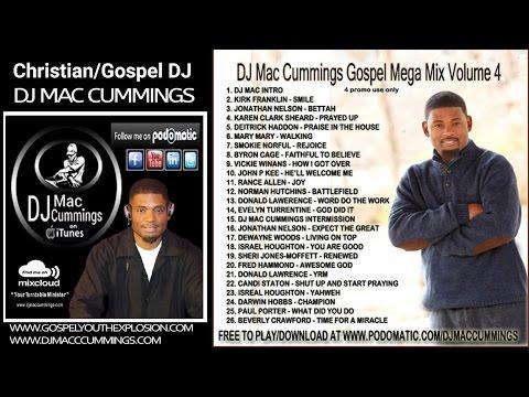 Download Dj Mac Cummings Inspirational Gospel Mix Vol 4 MP3 and