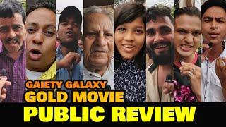 Gold Movie HONEST Public Review At GAIETY GALAXY | Akshay Kumar, Mouni Roy, Amit Sadh