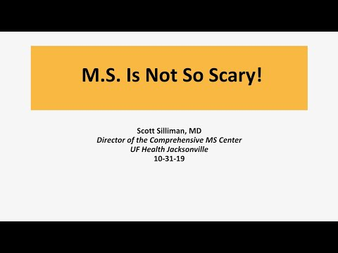 MS Is Not So Scary, Dr. Scott Silliman, October 2019