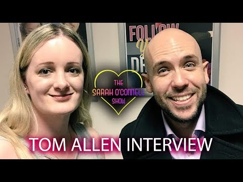 Tom Allen Interview with Sarah O'Connell