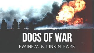 Eminem & Linkin Park - Dogs of War [After Collision 2] (Mashup)