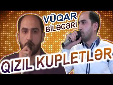 VUQAR BILECERI | Menali SOZLER ve QIZIL Kupletler | SECMELER #2
