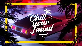 UNOMAS - All I Know [ChillYourMind Release]