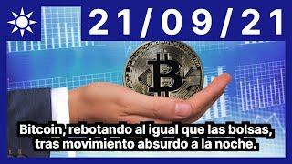 Bitcoin, rebotando al igual que las bolsas, tras movimiento absurdo a la noche.