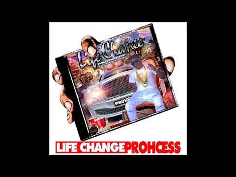 Prohcess - Life Change (May 2018)