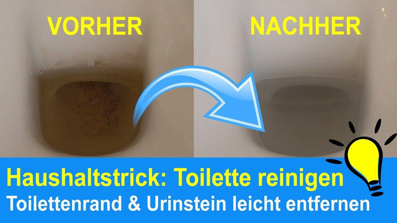 Toilette reinigen Toilettenränder & Urinstein beseitigen   Kalkflecken  entfernen