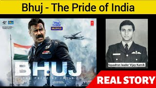 Bhuj The Pride Of India Real Story