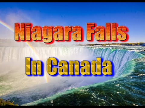 Top tourist attractions in Canada part1 | Niagara Falls Vocation travel video guide