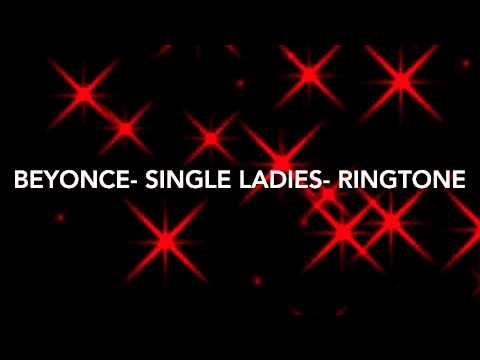 Beyonce- Single Ladies Ringtone