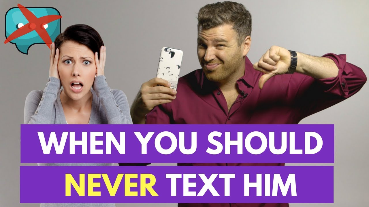 5 Situations When You Should NEVER Text a Guy | Adam LoDolce