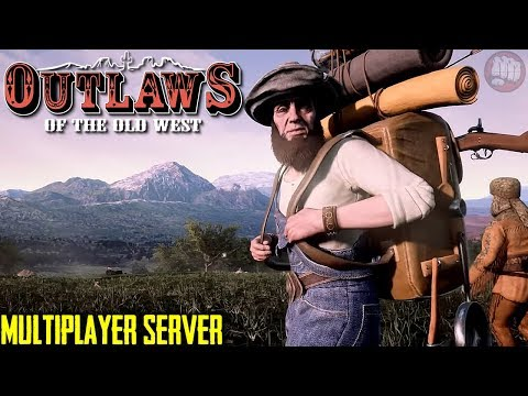 Out In The Wild | Outlaws of the Old West | MP Server | EP1