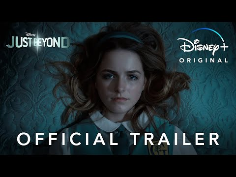 Just Beyond | Official Trailer | Disney+