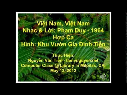 Việt Nam, Việt Nam - Nhạc & Lời: Phạm Duy - 1964 -[HD-720P]