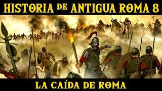 ANTIGUA ROMA 8: La división del Imperio y la caída de Occidente