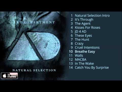 Art Department - Natural Selection Album Pre-Listen [Official]