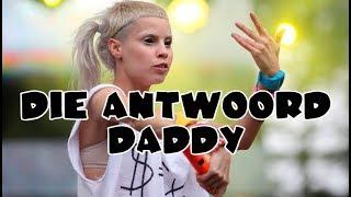 [ИК] РАЗБОР И ПЕРЕВОД ПЕСНИ Die Antwoord - Daddy