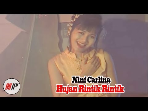 NINI CARLINA - HUJAN RINTIK RINTIK - OFFICIAL VERSION