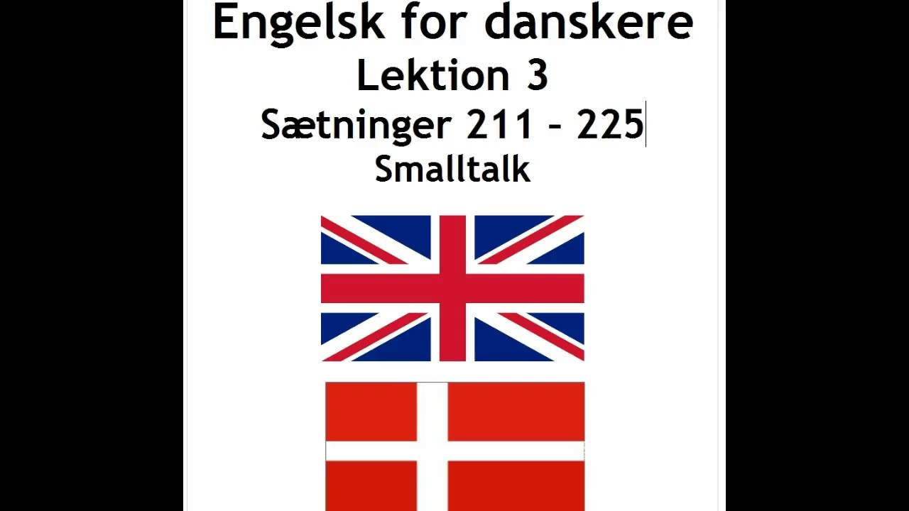 Engelsk lek. 3 sætninger 211 - 225