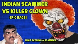 Indian Scammer VS Killer Clown [SCARING a SCAMMER] thumbnail