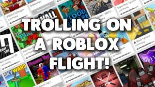 TROLLING AT A ROBLOX FLIGHT! (with GoldenGabs04)