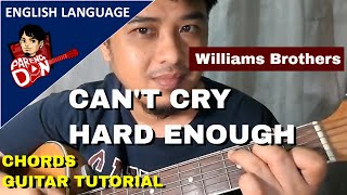 Can't Cry Hard Enough chords (Williams Brothers) beginners simple plucking guitar tutorial
