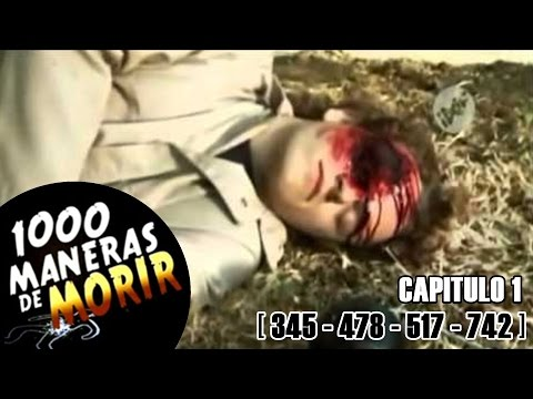 1000 Maneras De Morir Capitulo 1 Español Latino