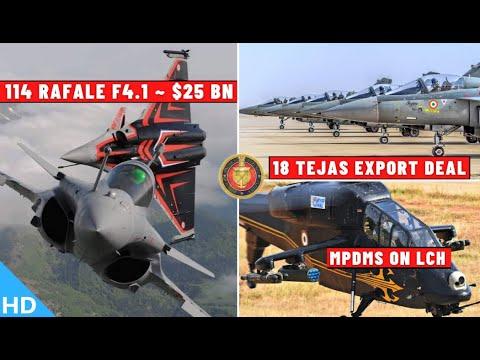 Indian Defence Updates : 114 Rafale F4 $25Bn,1st Tejas Expor