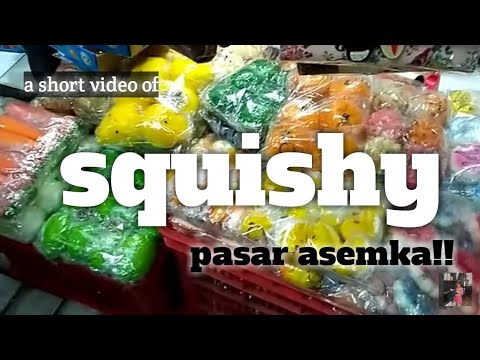 Squishy Di Pasar Asemka : SQUISHY SHOPPING!!!! Aiko belajar jualan squishy.. Belinya di Pasar Asemka Jakarta Barat - YouTube