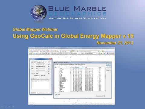 Global Mapper v.15 - Using GeoCalc in Global Energy Mapper
