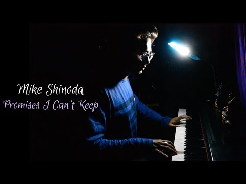 Mike Shinoda - Promises I Can't Keep (Piano Cover)