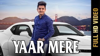 yaar-mere-full-preet-kamal-new-songs-2018-mad-4-music