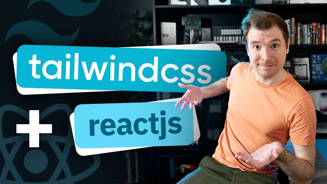 Tailwind CSS React Tutorial