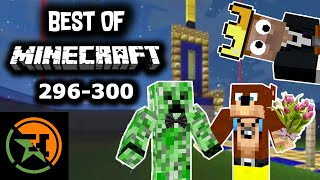 The Very Best of Minecraft | 296-300 | AH | Achievement Hunter