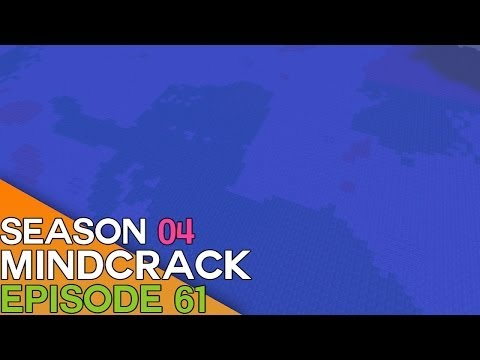 Mindcrack Minecraft SMP - The Big Flood - Episode 61 - Season 4