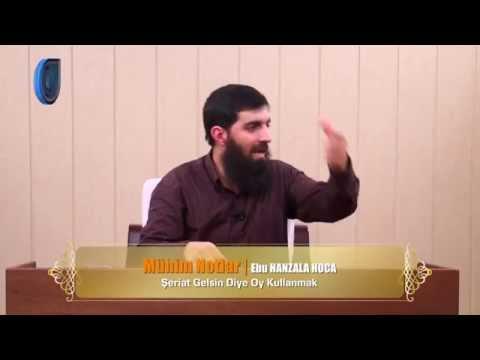 Şeriat Gelsin Diye Oy Kullanmak (Ebu Hanzala)