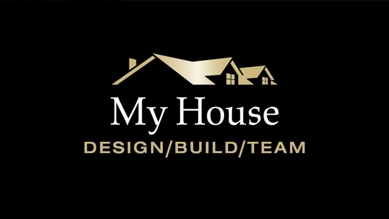Meet The My House Design Build Team Youtube