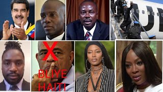 11Août NAOMI CAMPBELL CRIER RACISTE MADURO MOISE J CHARLES MICHEL MARTELLY HAITI  NEWS