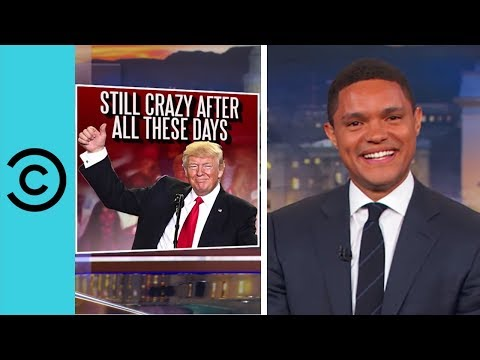 Trump Hasn't Changed At All - The Daily Show   Comedy Central