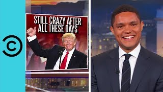Trump Hasn't Changed At All - The Daily Show | Comedy Central