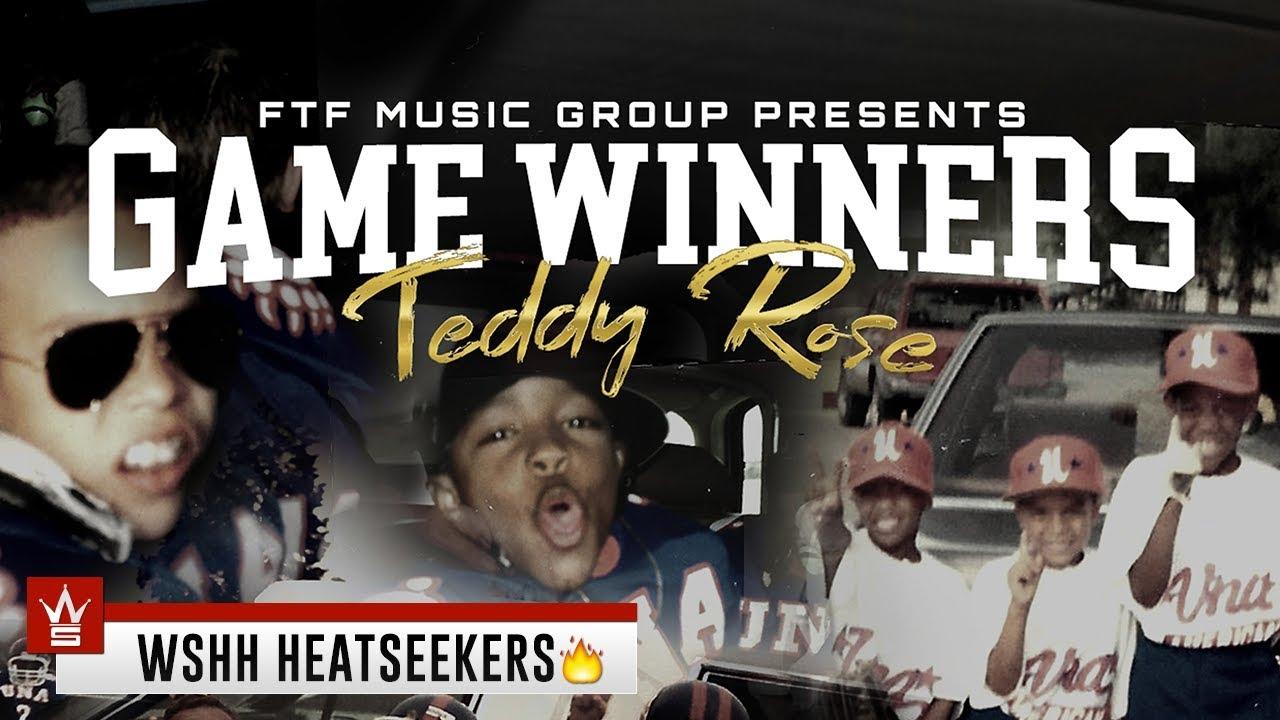Teddy Rose - Game Winners [WSHH Heatseekers Submitted]