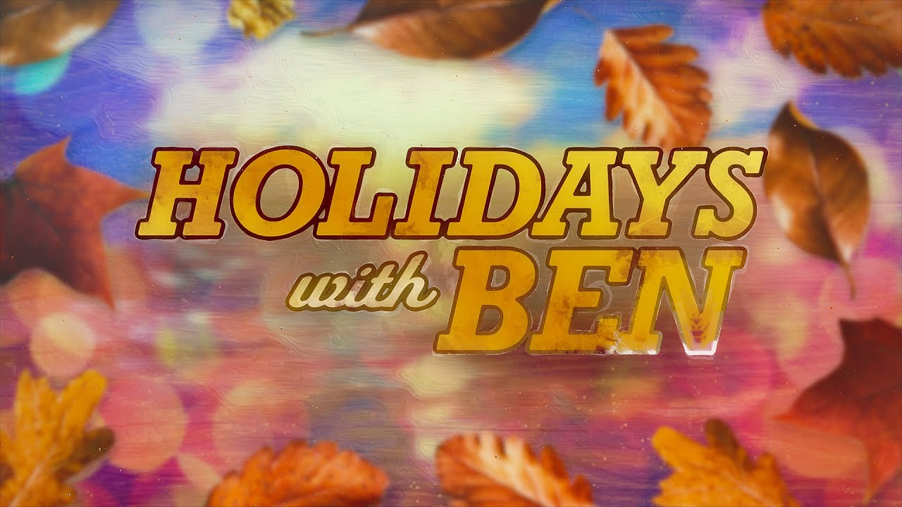 Holidays with Ben: Stay safe, grateful despite smaller gatherings this Thanksgiving